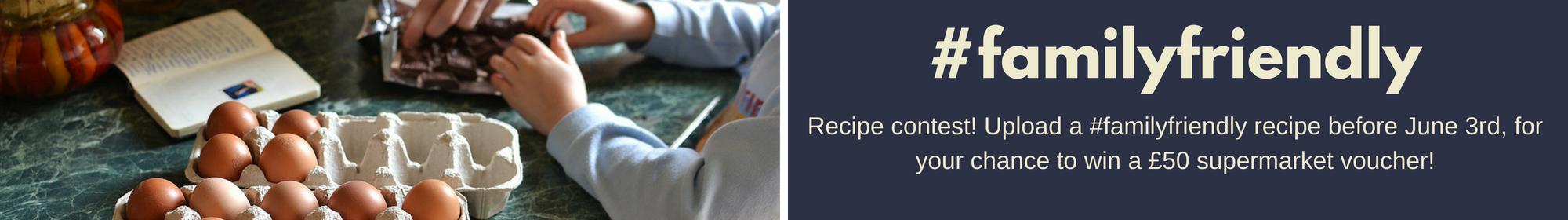 #FamilyFriendly Recipe Contest