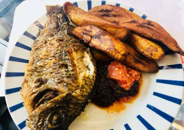 Fried Plantain With Grilled Fish Recipe By Henrietta Cookpad India