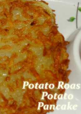 Potato Roasti / POTATO PANCAKE