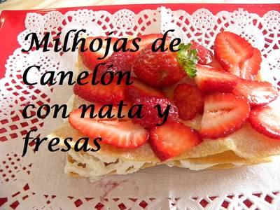 Milhojas de Canelón con Nata y Fresas