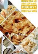 Noodels de arroz con Bambú, Verduras y Especíes al Mirín