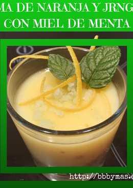 Crema de naranja y jengibre con miel/azúcar de menta B.B.B.