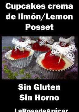 Cupcakes de crema de limón/Lemon Posset SIN GLUTEN, SIN HORNO
