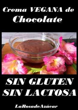 Crema Vegana de Chocolate sin gluten y sin lactosa