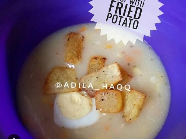 Cream Soup With Fried Potato #maree #menuanak #happymommy