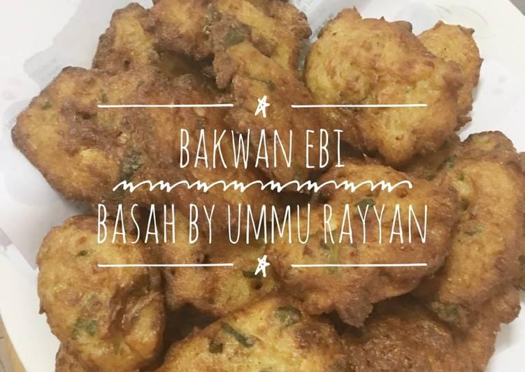 Resep Bakwan ebi basah - ummu rayyan