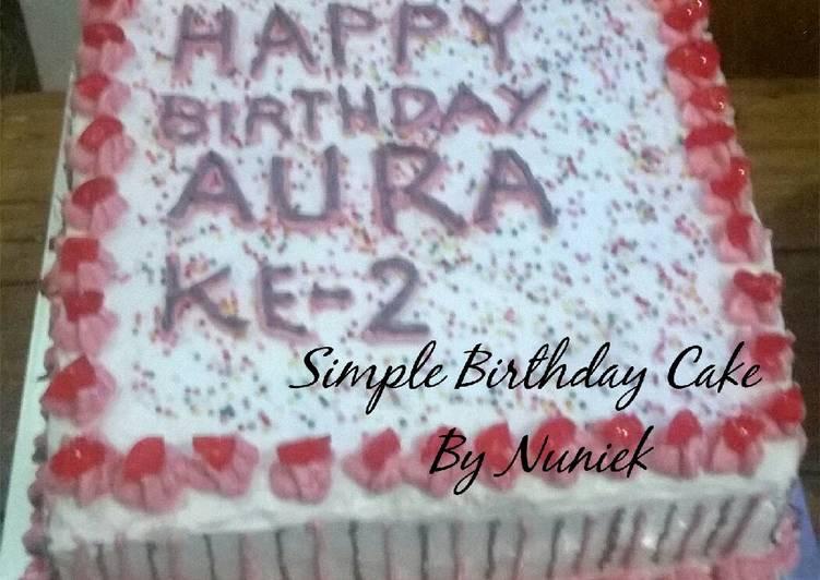 Resep Cake Tanpa Telur Jtt: Resep KUE TART SEDERHANA/SIMPLE BIRTHDAY CAKE (Dikukus