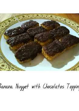 Banana Nugget with Chocolatos Topping