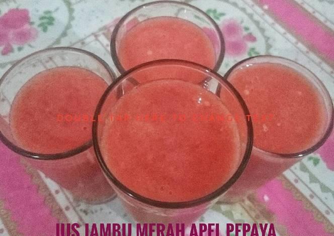 Resep Jus Apel Pepaya Jambu Merah oleh Nia Dasawulan - Cookpad