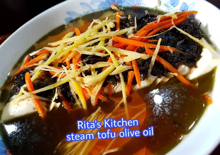 7. Steam Tofu olive oil