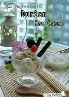 3-Ingredients DURIAN Ice Cream