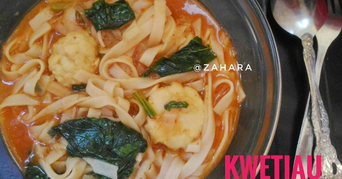 Resep Kwetiau Kuah Pedas - Dapur Kreasi