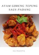 Ayam Goreng Tepung Saus Padang