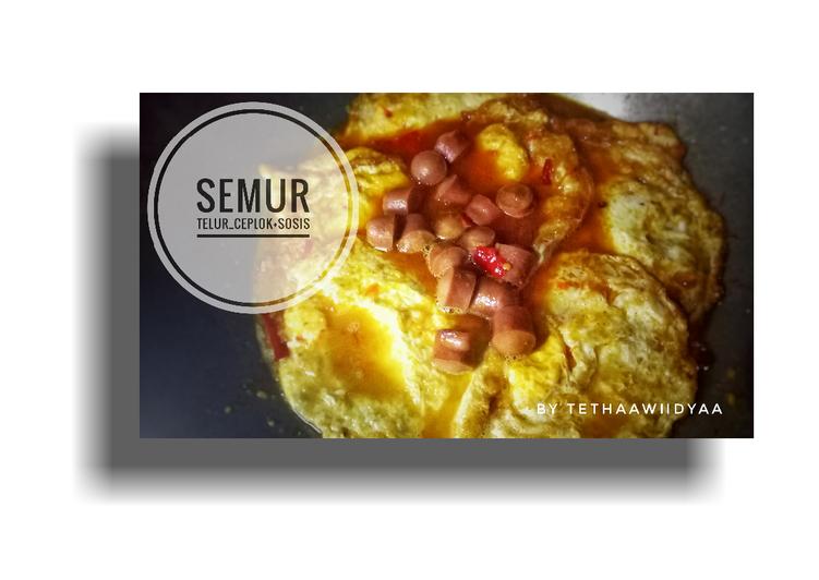 Semur Telur Ceplok + Sosis Tanpa kecap #60 #BikinRamadanBerkesan