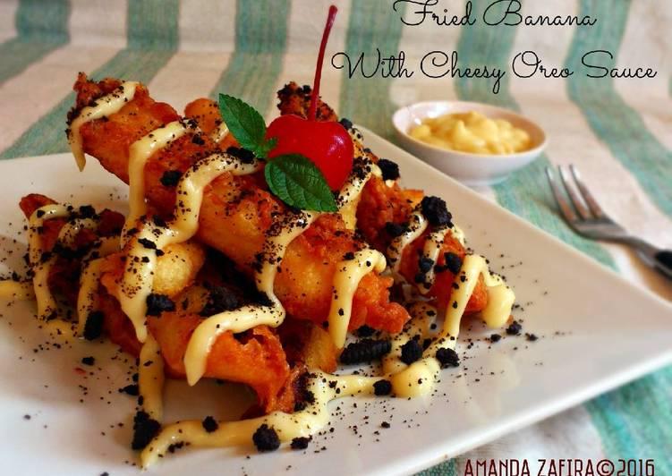 resep lengkap untuk Fried banana with cheesy oreo sauce