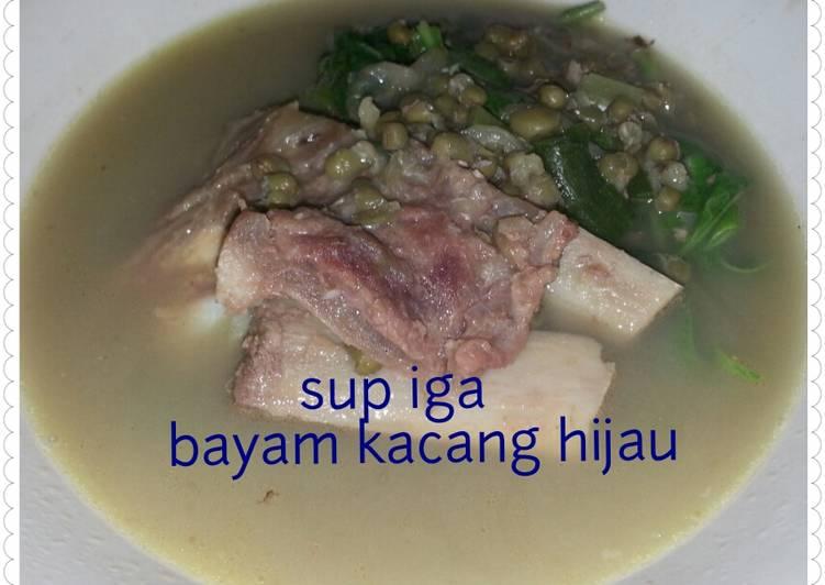 Sup Iga With Bayam Kacang Hijau