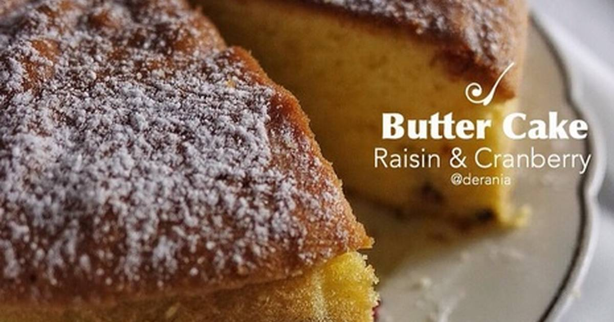 Resep Raisin & Cranberry Butter Cake
