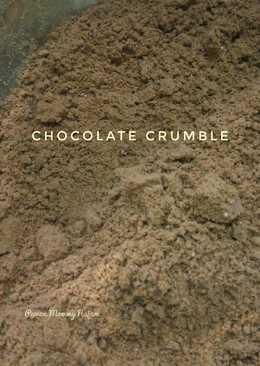 Chocolate Crumble (pelengkap choco lava cake)