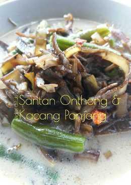 Santan Onthong & Kacang Panjang