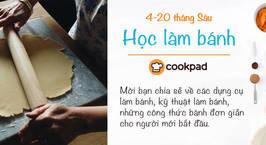 """Hình ảnh món Cuộc thi """"Học Làm Bánh"""""""