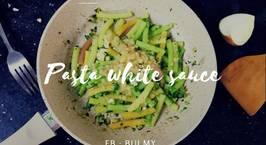 Hình ảnh món Pasta white sauce