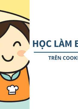 Học làm bánh trên Cookpad như thế nào?