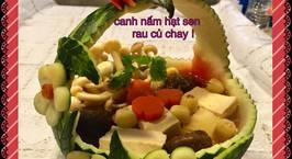 Hình ảnh món Canh nấm hạt sen rau củ chay !