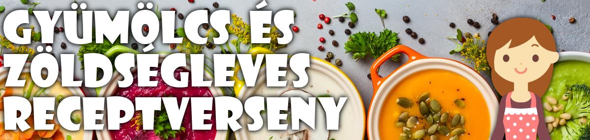 🍓🥣 Gyümölcs és zöldségleves receptverseny 🥕🍅
