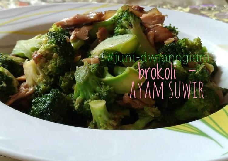 Tumis Brokoli - Ayam Suwir