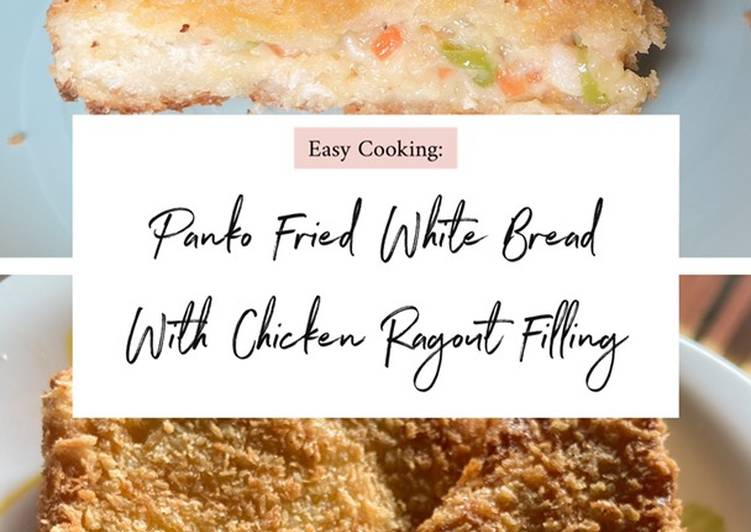 Easy Cooking: Panko Fried White Bread With Chicken Ragout (Indonesian Style) Filling