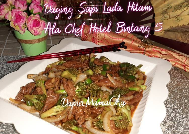 Daging Sapi Lada Hitam Ala Chef Hotel Bintang 5