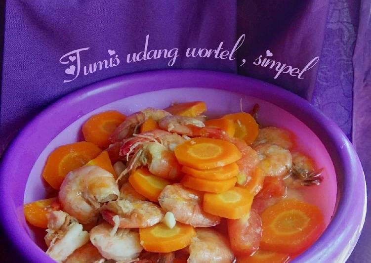 Tumis udang wortel, simpel