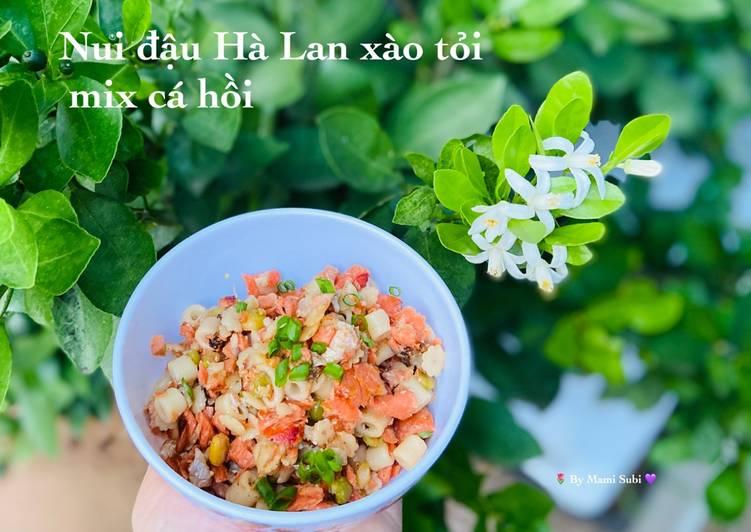 Nui đậu hà lan xào tỏi mix cá hồi