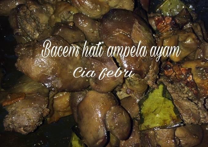 Resep Bacem Hati Ampela Ayam Ala Fe Oleh Cia Febri Cookpad