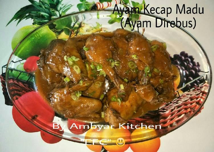 Langkah Mudah untuk Menyiapkan 🐓Ayam Kecap Madu🐓 (Ayam Direbus) Anti Gagal