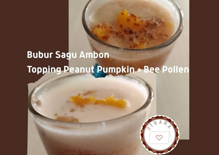 Bubur Sagu Ambon Topping Peanut Pumpkin + Bee Pollen