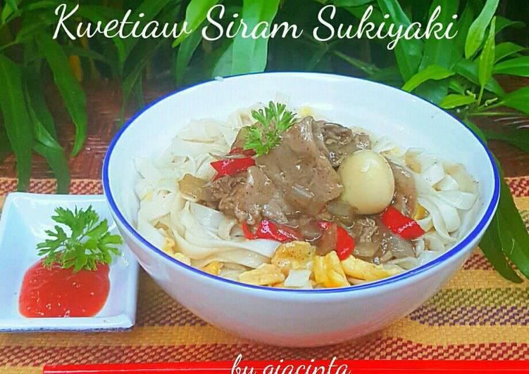 Kwetiaw siram daging sapi sukiyaki benar-benar sedap