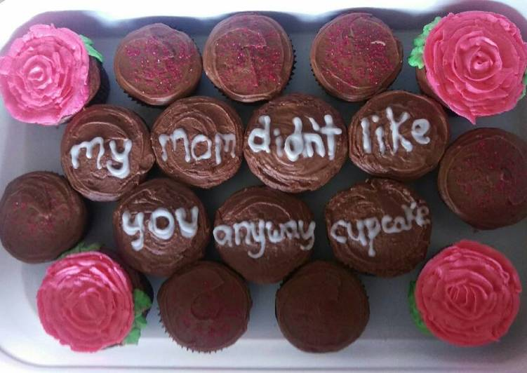 Step-by-Step Guide to Make Super Quick Homemade My Mom Didn't Like You Anyway, Cupcake