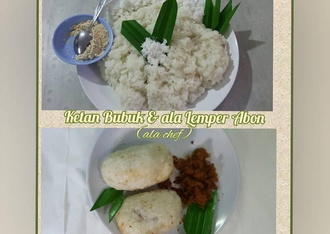 Ketan Bubuk & ala Lemper Abon (ala chef)