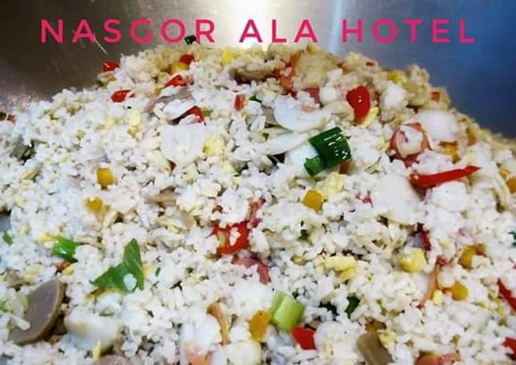 Resep Nasgor Ala Hotel Top