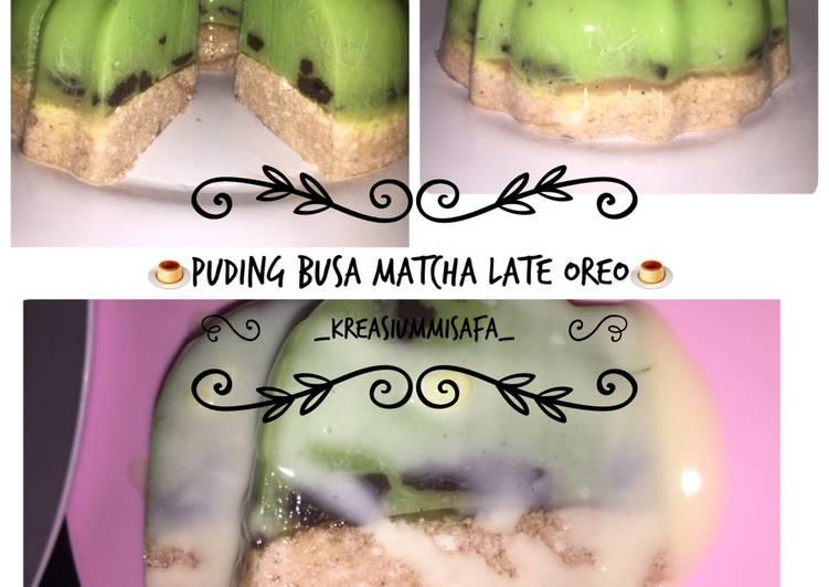 🍮Puding Busa Matcha Late Oreo🍮