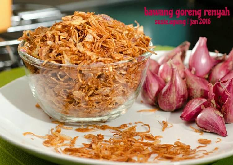 Resep Bawang goreng renyah oleh Susi Agung - Cookpad