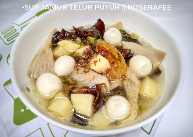 Sup Jamur Telur Puyuh