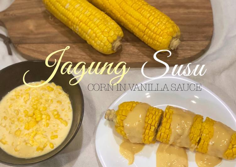 Jagung Susu (Corn in Vanilla Sauce) - resepipouler.com