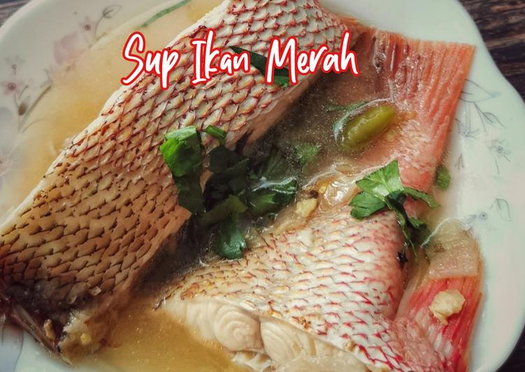 Resepi:  Sup Ikan Merah Simple