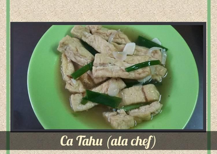 Ca Tahu (ala chef)