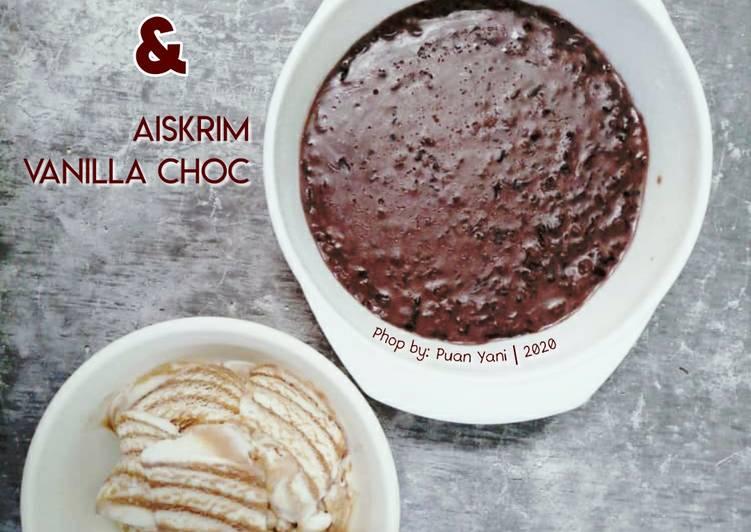 Bubur Pulut Hitam & Aiskrim Vanilla Choc