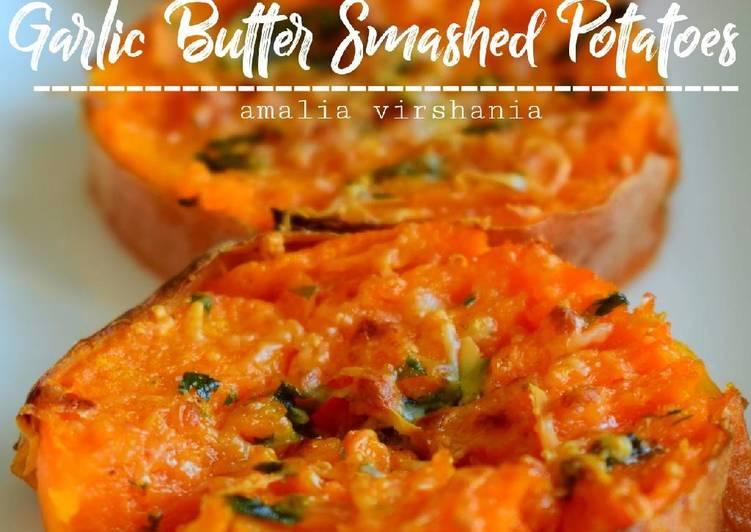 Garlic Butter Smashed Sweet Potatoes