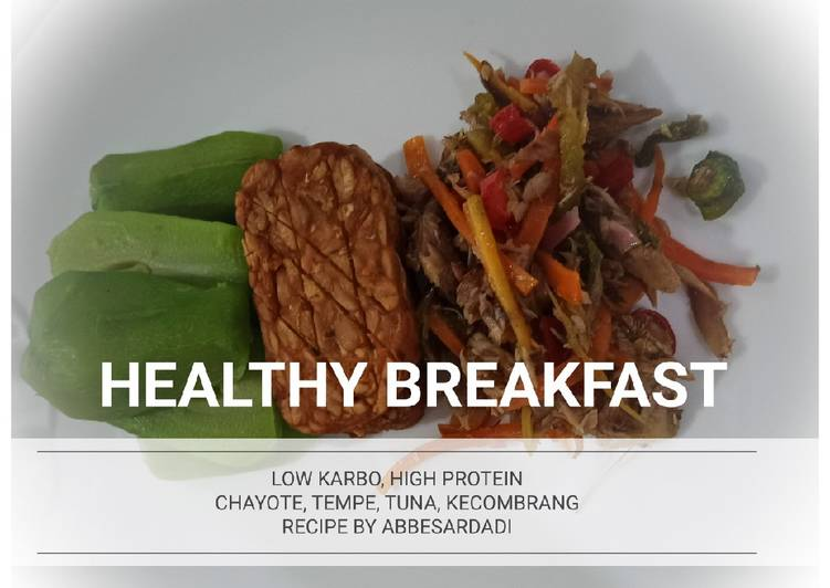 SARAPAN SEHAT (HEALTHY BREAKFAST)