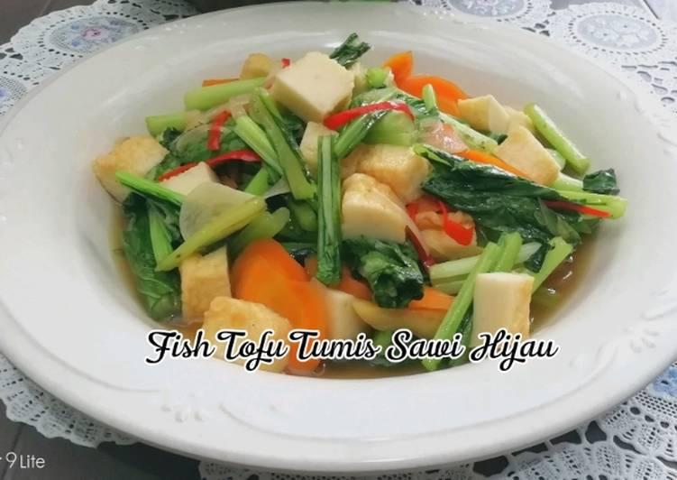 Fish Tofu Tumis Sawi Hijau